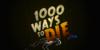 1000-ways-to-die