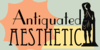 AntiquatedAesthetic