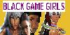 BlackGameGirls