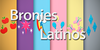 Bronies-Latinos