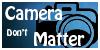 Camera-dont-matter