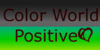 ColorWorldPositive