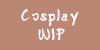 CosplayWIP