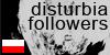 Disturbia-Followers