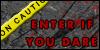 EnterIfYouDare