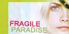 Fragile-Paradise