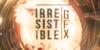 Irresistible-GFX