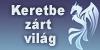 Keretbe-zart-vilag