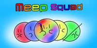 Meep-Squad