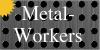 Metal-Workers