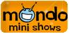 Mondo-Mini-Show