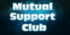 MutualSupportClub