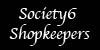Society6Shopkeepers