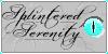 Splintered-Serenity