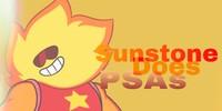 SunstoneDoesPSAs