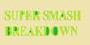 SuperSmashBreakdown