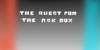 TheQuestForTheAskBox