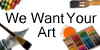 We-Want-Your-Art