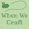 WhenWeCraft's avatar