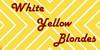 WhiteYellowBlondes