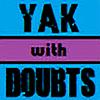 YakWithDoubts's avatar