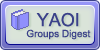 YAOI-Groups-Digest