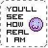 YoullSeeHowRealIAm's avatar