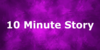 :icon10-minute-story: