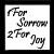 :icon1ForSorrow2ForJoy: