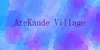 :iconazekande-village:
