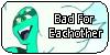 :iconbadforeachother: