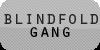 :iconblindfold-gang: