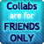 :iconcollabsfriendsonly: