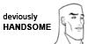 :icondeviouslyhandsome: