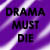 :icondrama-must-die:
