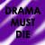 :icondrama-must-die: