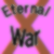 :iconeternalxwar: