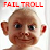 :iconfailtrollplz: