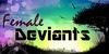 :iconfemale-deviants: