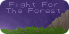 :iconfight-for-the-forest: