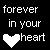 :iconforeverinyourheart:
