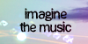 :iconimaginethemusic: