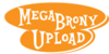 :iconmegabronyupload: