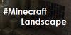 :iconminecraft-landscape:
