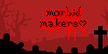 :iconmorbid-makers: