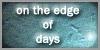 :iconon-the-edge-of-days: