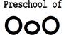 :iconpreschool-of-ooo: