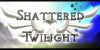 :iconshattered--twilight: