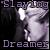 :iconslayingdreamer: