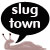 :iconslug-town: